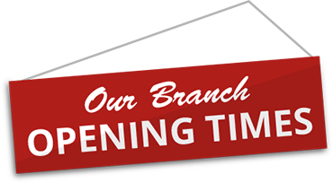 Our branch opening times
